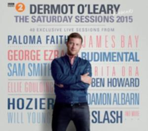 Dermot O'leary Presents The Saturday Sessions 2015 - 2840219451