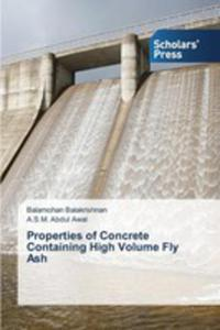 Properties Of Concrete Containing High Volume Fly Ash - 2857252353