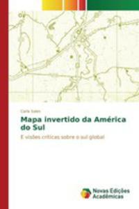 Mapa Invertido Da América Do Sul - 2860724403