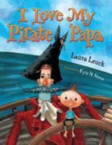I Love My Pirate Papa - 2839947568