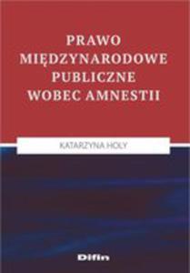 Prawo Międzynarodowe Publiczne Wobec Amnestii - 2853937961
