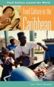 Food Culture In The Caribbean - 2840008272