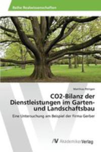 Co2-bilanz Der Dienstleistungen Im Garten- Und Landschaftsbau - 2857256220