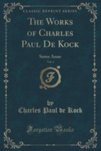 The Works Of Charles Paul De Kock, Vol. 1 - 2853003643