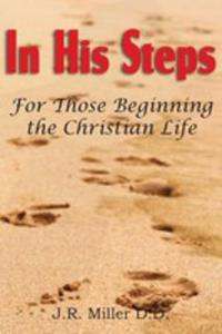 In His Steps, For Those Beginning The Christian Life - 2849530100