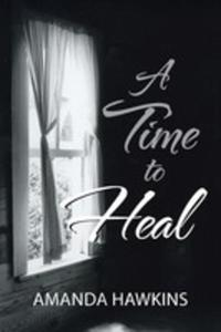 A Time To Heal - 2853979653