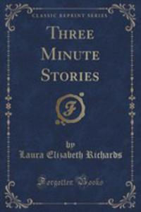 Three Minute Stories (Classic Reprint) - 2855760920