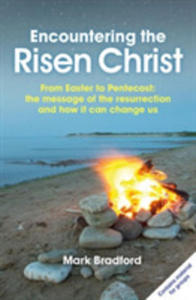 Encountering The Risen Christ - 2840237934