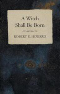 A Witch Shall Be Born - 2855786398
