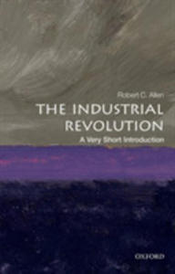 The Industrial Revolution: A Very Short Introduction - 2846944858