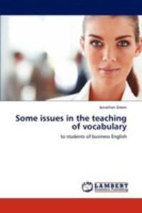 Some Issues In The Teaching Of Vocabulary - 2860288610