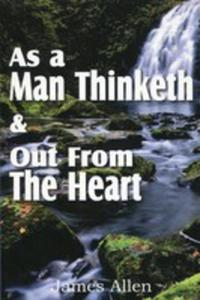 As A Man Thinketh & Out From The Heart - 2849530623