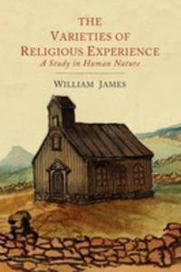 The Varieties Of Religious Experience - 2852834588
