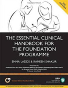 The Essential Clinical Handbook For The Foundation Programme: A Comprehensive Guide For Foundation Doctors On How To Achieve Your Eportfolio Core Clin - 2845362431