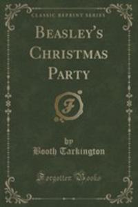 Beasley's Christmas Party (Classic Reprint) - 2854660533