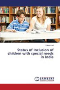 Status Of Inclusion Of Children With Special Needs In India - 2857254847