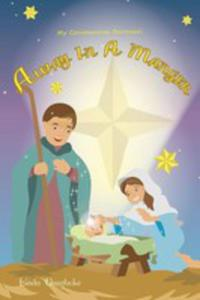 Away In A Manger - My Christmastime Devotional - 2852934545