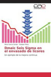 Dmaic Seis Sigma En El Envasado De Licores - 2871782628