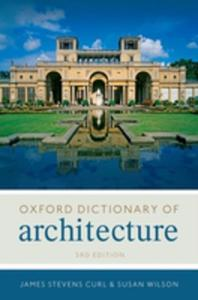 The Oxford Dictionary Of Architecture - 2840134487