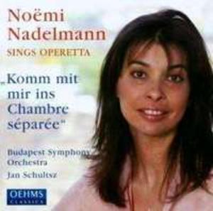 "Nadelmann Sings Operetta: ""Komm Mit Mir Ins Chambre Separee"" - 2839262747"