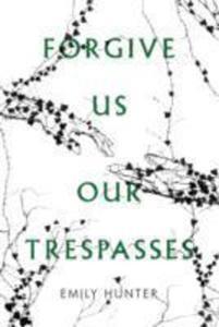 Forgive Us Our Trespasses - 2840394777