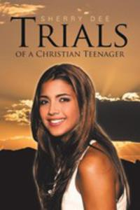 Trials Of A Christian Teenager - 2853966697