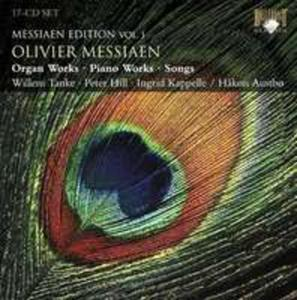 Messiaen Edition Vol. 1: Olivier Messiaen - Organ Works / Piano Works / Songs - 2839261558