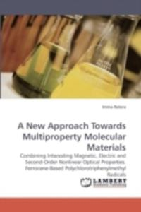 A New Approach Towards Multiproperty Molecular Materials - 2857065766