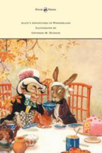 Alice's Adventures In Wonderland - Illustrated By Gwynedd M. Hudson - 2855786576