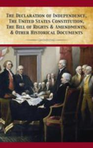 The Declaration Of Independence, United States Constitution, Bill Of Rights & Amendments - 2853020942