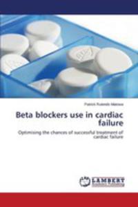 Beta Blockers Use In Cardiac Failure - 2861274506