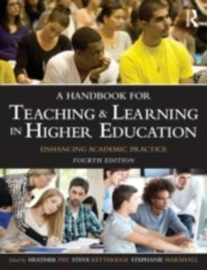 A Handbook For Teaching And Learning In Higher Education - 2840036464