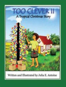 Too Clever II - A Tropical Christmas Story - 2852938307