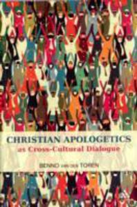 Christian Apologetics As Cross Cultural Dialogue - 2839995138