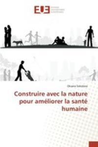 Construire Avec La Nature Pour Améliorer La Santé Humaine - 2860702908