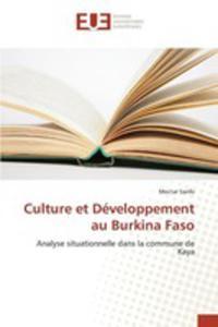 Culture Et Développement Au Burkina Faso - 2857262584