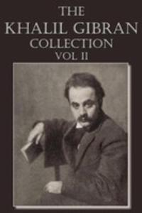 The Khalil Gibran Collection Volume II - 2849957193