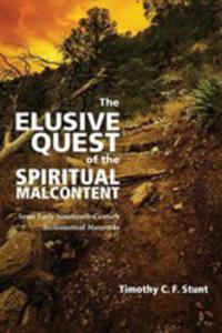 The Elusive Quest Of The Spiritual Malcontent - 2853967616