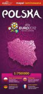 Polska 1:750 000 Euro 2012 Mapa Samochodowa Laminowana - 2839282387