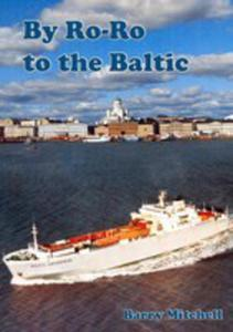 By Ro-ro To The Baltic (2nd Edition) - 2853969927