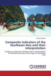Composite Indicators Of The Southeast Asia And Their Interpretation - 2857253510