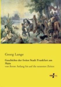 Geschichte Der Freien Stadt Frankfurt Am Main - 2857217183