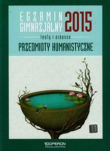 Egzamin Gimnazjalny 2015 Przedmioty Humanistyczne Testy I Arkusze - 2839843182
