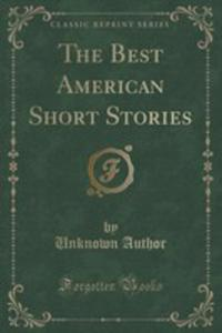 The Best American Short Stories (Classic Reprint) - 2853991814