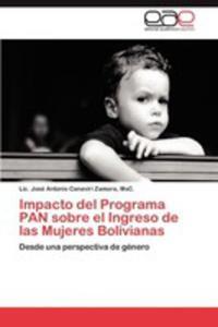 Impacto Del Programa Pan Sobre El Ingreso De Las Mujeres Bolivianas - 2870762944