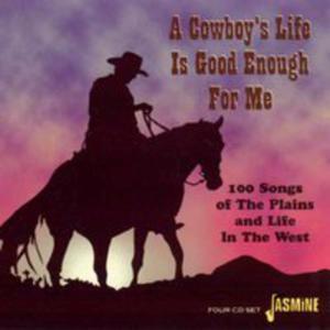 A Cowboy's Life Is Good E - 2839413148