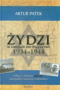 Żydzi W Drodze Do Palestyny 1934-1944 - 2856569470