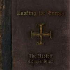 Looking For Europe - The Neofolk Compendium - 2839267576