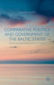 Comparative Politics And Government Of The Baltic States - 2843698229