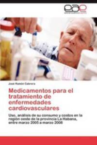 Medicamentos Para El Tratamiento De Enfermedades Cardiovasculares - 2860371394